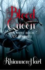 Blood Queen - Rhiannon Hart