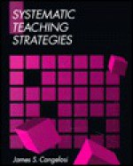 Systematic Teaching Strategies - James S. Cangelosi