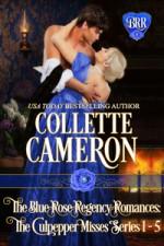 The Blue Rose Romances: The Culpepper Misses Books 1 - 5 - Collette Cameron
