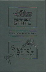 Shadows for Silence in the Forests of Hell and Perfect State - Brandon Sanderson, Tom Kidd