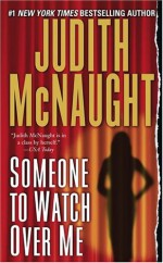 Someone to Watch Over Me - Judith McNaught