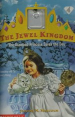 The Diamond Princess Saves the Day - Jahnna N. Malcolm, Neal McPheeters