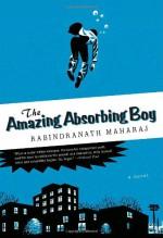 The Amazing Absorbing Boy - Rabindranath Maharaj