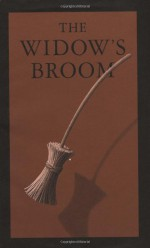 The Widow's Broom - Chris Van Allsburg