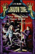 The Witches Next Door - J.R. Black