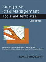 Enterprise Risk Management Tools and Templates - Edward Robertson