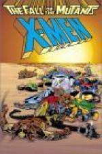 X-Men: The Fall of the Mutants - Chris Claremont, Louise Simonson
