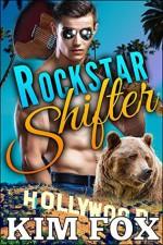 Rockstar Shifter: BBW Paranormal Bear Shifter Romance (Celebrity Bears Book 2) - Kim Fox