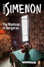 The Madman of Bergerac (Inspector Maigret) - Georges Simenon, Ros Schwartz