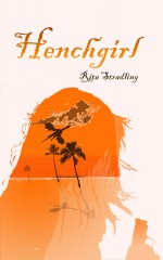 Henchgirl - Rita Stradling