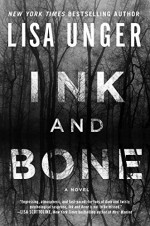 Ink and Bone: A Novel - Lisa Unger
