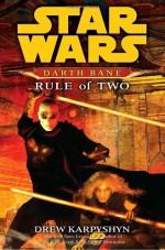 Rule of Two - Drew Karpyshyn