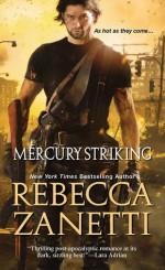Mercury Striking - Rebecca Zanetti