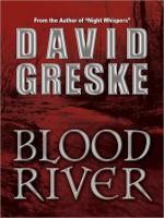 Blood River - David Greske