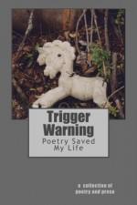 Trigger Warning - An Anthology