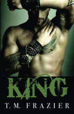 King: Volume 1 by T.M. Frazier (2015-06-17) - T.M. Frazier;