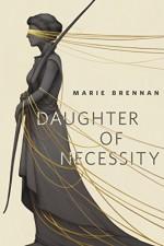 Daughter of Necessity: A Tor.Com Original - Marie Brennan