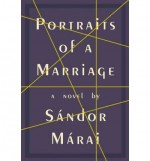 [PORTRAITS OF A MARRIAGE] BY Marai, Sandor (Author) Alfred A. Knopf (publisher) Hardcover - Sandor Marai