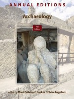 Annual Editions: Archaeology, 10/e, 10th edition - Elvio Angeloni, Mari Pritchard Parker
