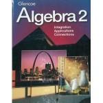 Algebra 2 Student Edition - William Collins, Gilbert Cuevas, Alan G. Foster, Berchie Gordon, Beatrice Moore-Harris, James Rath, Dora Swart