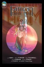 Fathom: Dawn of War - The Complete Saga - Jason Gorder, Talent Caldwell, Talent Caldwell