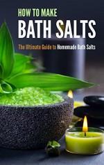 How to Make Bath Salts: The Ultimate Guide to Homemade Bath Salts - Amina Jacob
