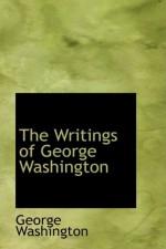 The Writings of George Washington - George Washington