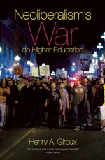 Higher Education After Neoliberalism - Henry A. Giroux
