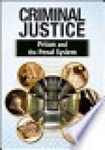 Prison and the Penal System - Michael Newton