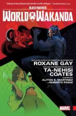 Black Panther: World of Wakanda Vol. 1: Dawn of the Midnight Angels - Ta-Nehisi Coates, Roxane Gay, Yona Harvey, Alitha Martinez, Afua Richardson