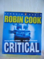 Critical by Robin Cook Unabridged CD Audiobook - George Guidall, Robin Cook