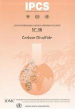 Carbon Disulfide - IPCS, M.E. Meek, D. Caldbick, World Health Organization, Who International Programme On Chemical Safety Staff