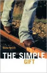 The Simple Gift - Steven Herrick