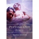 Putting Out Fires - Marie Sexton