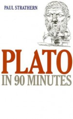Plato in 90 Minutes - Paul Strathern