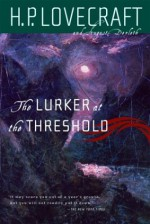 The Lurker at the Threshold - H.P. Lovecraft, August Derleth