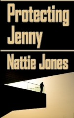 Protecting Jenny [and Other Short Stories] - Nattie Jones