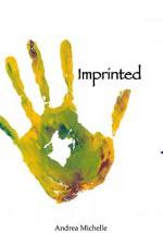 Imprinted - Andrea Michelle
