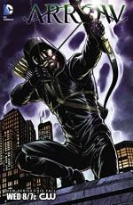 Arrow (2012-2013) #1: Special Edition (Arrow (2012-)) - Rex Lokus, Omar Francia, Greg Berlanti, Marc Guggenheim, Mike Grell
