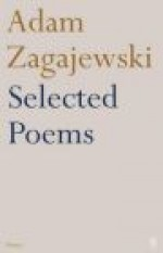Selected Poems of Adam Zagajewski - Adam Zagajewski