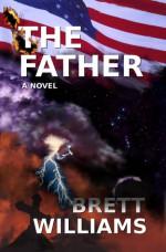 The Father - Brett Williams