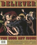The Believer, Issue 58: November / December 2008 Visual Art Issue - Vendela Vida, Ed Park, Heidi Julavits