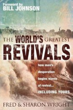 World's Greatest Revivals - Fred Wright, Sharon Wright