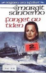 Fanget av tiden - Margit Sandemo, Bente Meidell