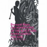 The Adventures of the Black Girl in Her Search for God - George Bernard Shaw