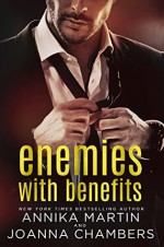 Enemies With Benefits: a prologue - Annika Martin, Joanna Chambers