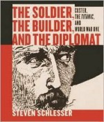 The Soldier, The Builder & The Diplomat - Steven Schlesser, Steven Schlesinger