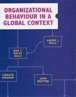 Organizational Behaviour in a Global Context - Albert J. Mills, Jean C. Helms, Albert J. Foreshaw