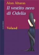 Il Vestito Nero Di Odelia - Alon Altaras, Alessandra Shomroni
