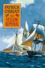 The Yellow Admiral - Patrick O'Brian